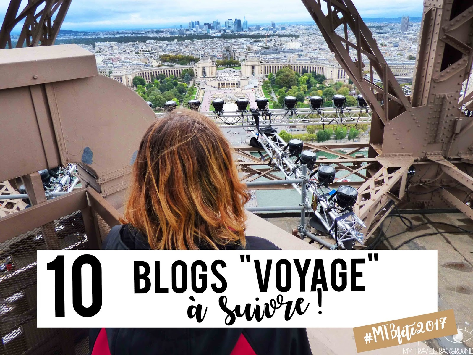 My Travel Background : 10 blogs voyage à suivre
