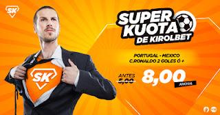 Superkuotas en Kirolbet Portugal vs Mexico 18 junio