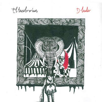 D-Louder - El Tenebrarium [2016]