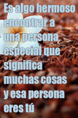 Es algo hermoso encontrar a una persona especial que significa muchas cosas y esa persona eres tú