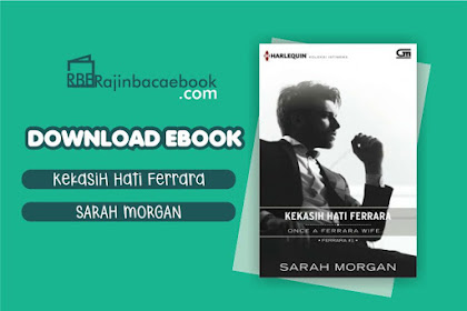Download Novel Once A Ferrara Wife (Kekasih Hati Ferrara) by Sarah Morgan Pdf