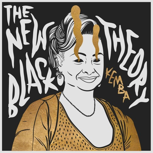 "Kemba - ""The New Black Theory"""