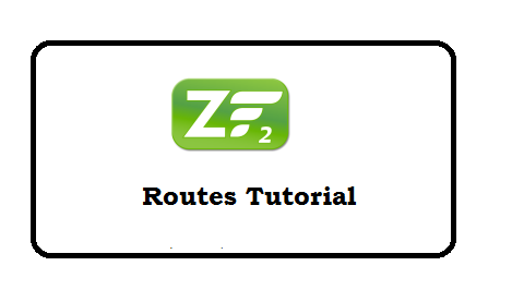Zend Framework 2 Routes Tutorial