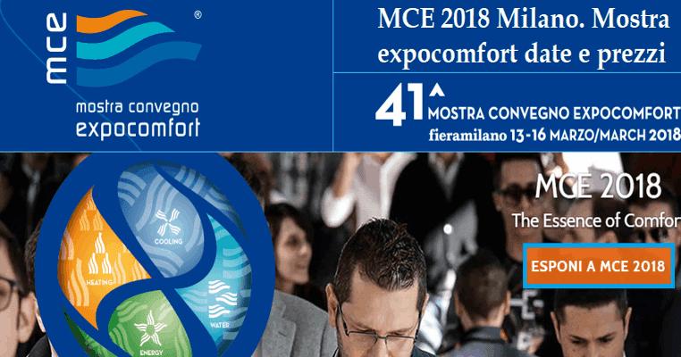 MCE Milano 2018   Mostra convegno expocomfort date e prezzi