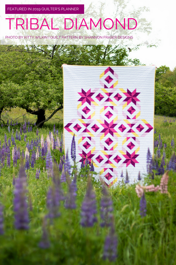 Tribal Diamond Quilt | The 2019 Quilter's Planner Review + Giveaway | Shannon Fraser Designs