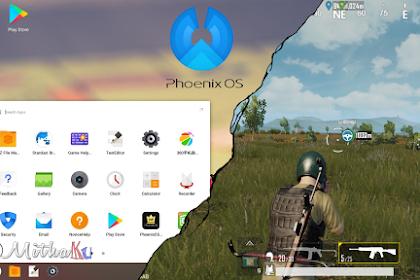 Emulator Android ringan untuk bermain PUBG Mobile (PhoenixOS)