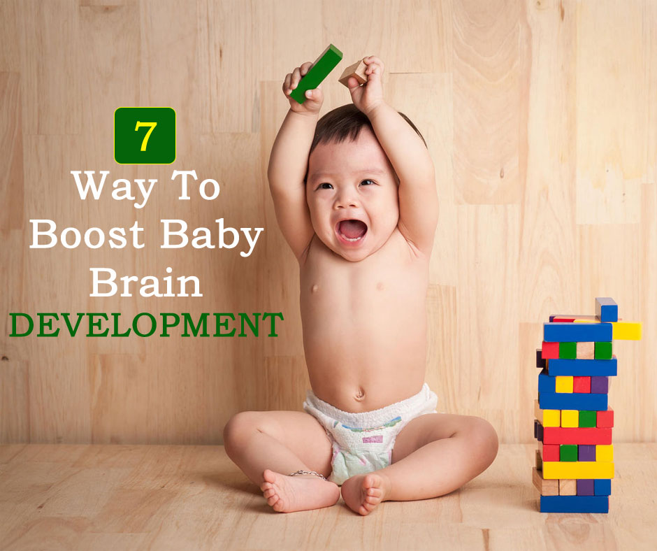 7 Way to boost Baby Brain Development