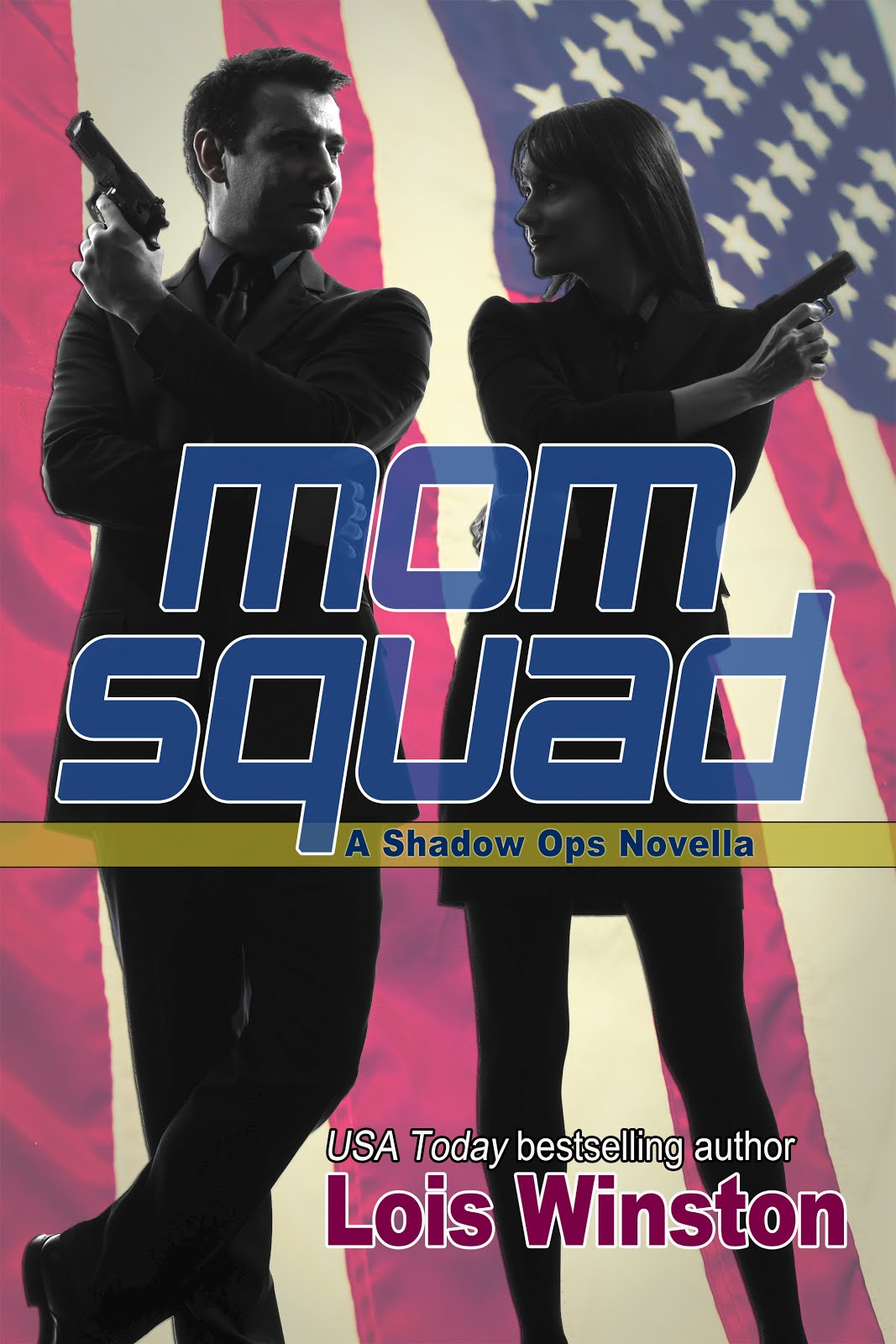 MOM SQUAD: a Shadow Ops Novella