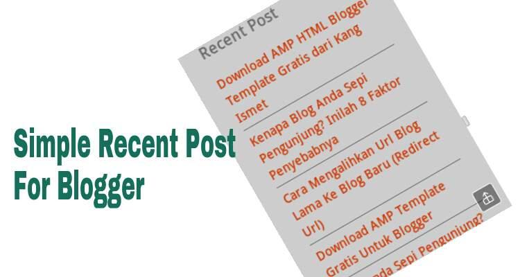 Cara membiat recent post di blog