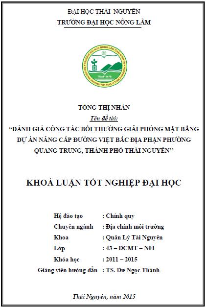 Đánh giá công tác bồi giải phóng mặt bằng dự án xây dựng nâng cấp đường Việt Bắc địa phận phường Quang Trung thành phố Thái Nguyên