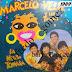 MARCELO VELIZ Y LOS TRIGALES - LA NEGRA TOMAZA - 1989 8 RESUBIDO )