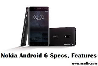 Nokia Android 6 Specs, Features & Reviews 2017