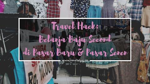 Travel in Style: Belanja Baju-baju Secondhand di Pasar Baru dan Pasar Senen