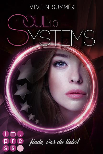 SoulSystems 1: Finde, was du liebst - Vivien Summer