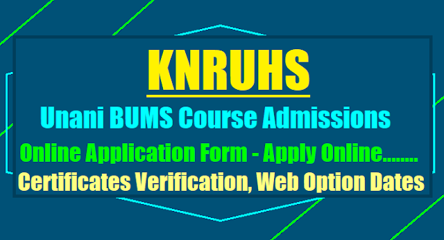 knruhs bums course admissions online application form,certificates verification,web option dates 2017,selection list results,knruhs bums online application form