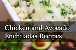 Chicken and Avocado Enchiladas Recipes
