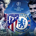 Atlético Madrid vs Chelsea en vivo - ONLINE UEFA Champions League