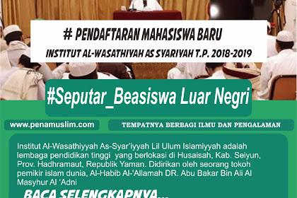 Pendaftaran Mahasiswa Baru Institut Al-Wasathiyah As Syar'iyah T.P. 2018-2019 *diperpanjang sampai akhir bulan November 2018.*