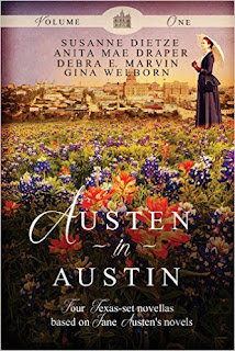 Book Cover: Austen in Austin Volume 1 by Gina Welborn, Anita Mae Draper, Susanne Dietze and Debra E. Marvin