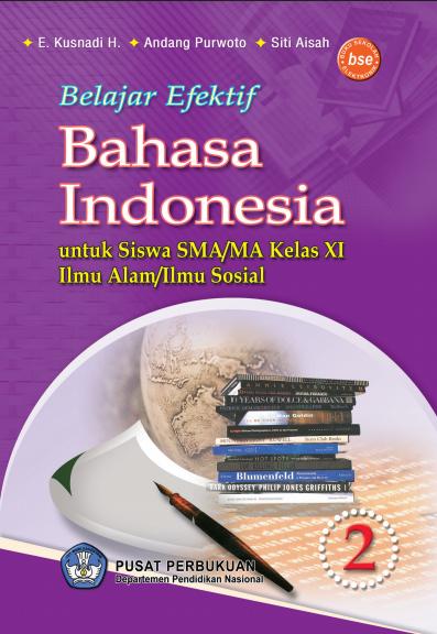 Download Buku Siswa KTSP SMA Kelas 11 Belajar Efektif Bahasa Indonesia