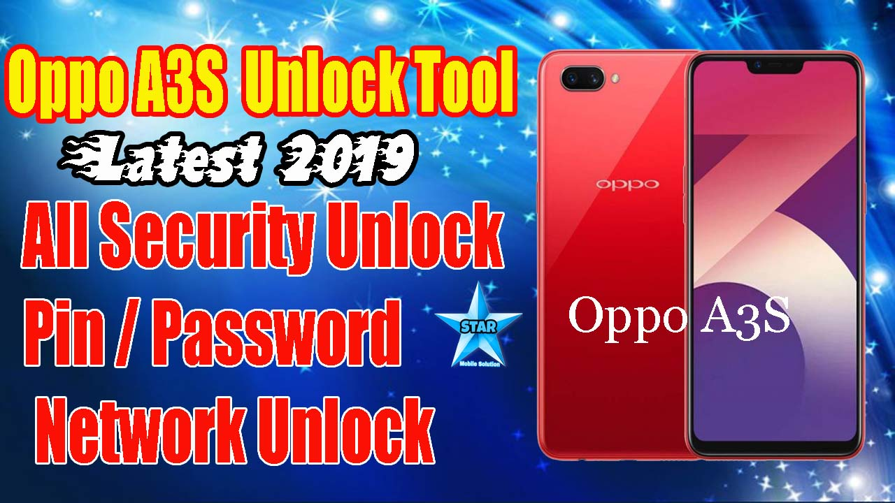 Oppo A3S Unlock Tool | OPPO A3s All Security Unlock tool | Oppo A3S