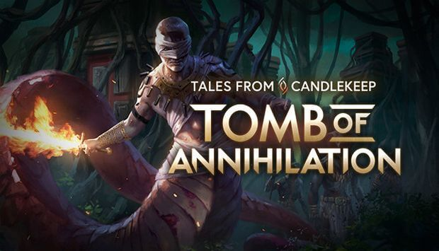 TALES FROM CANDLEKEEP TOMB OF ANNIHILATION TÉLÉCHARGEMENT GRATUIT