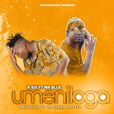 R SIX Ft. MR BLUE - UMENIROGA