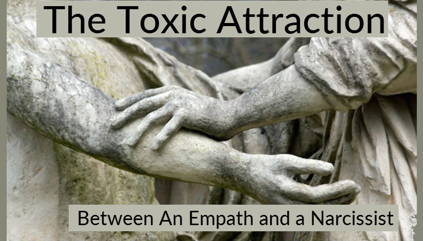Image result for Toxic Attraction: Why the Empath and the Narcissist Can Never Be Together
