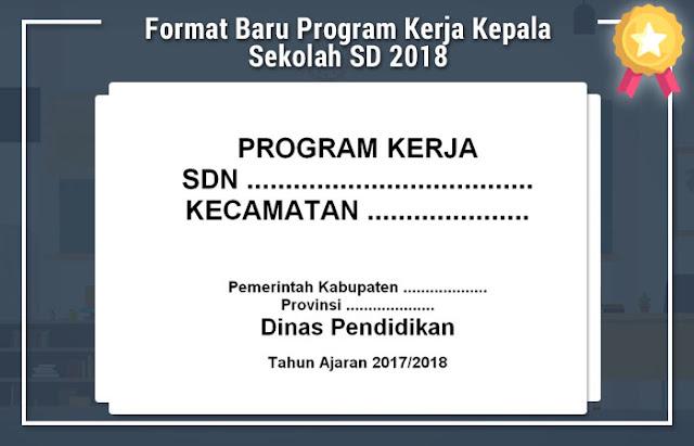 Format Baru Program Kerja Kepala Sekolah SD 2018