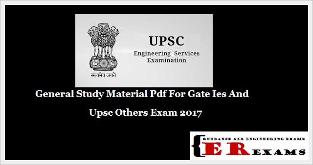 General Study Material Pdf For Gate Ies And Upsc Others Exam