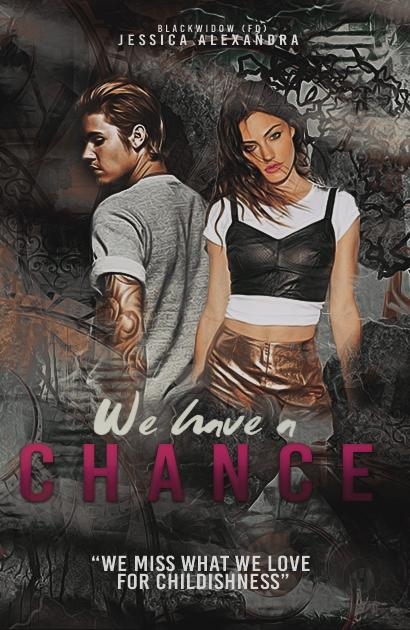 We have a chance (jessica alexandra)
