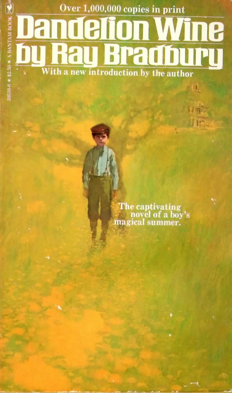 life explains in dandelion wine by ray bradbury In ray bradbury's dandelion wine, douglas spaulding, a douglas notices his surroundings and slowly begins to understand life more about dandelion wine paper.
