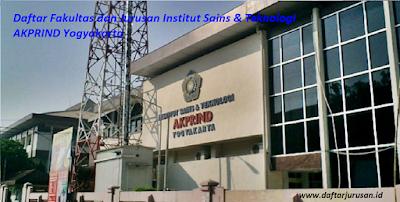 Daftar Fakultas dan Jurusan Institut Sains & Teknologi AKPRIND Yogyakarta Terbaru