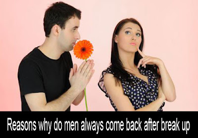 Men come back after break up