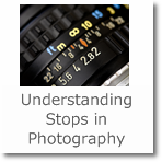 Understanding Stops in Photography