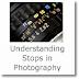 Understanding Stops in Photography - an Easy Beginner's Guide