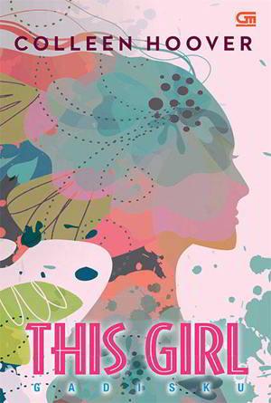 This Girl - Gadisku karya Colleen Hoover PDF