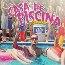 Baixar Música Casa da Piscina - Dynho Alves Mp3