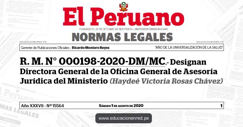 R. M. N° 000198-2020-DM/MC.- Designan Directora General de la Oficina General de Asesoría Jurídica del Ministerio (Haydeé Victoria Rosas Chávez)
