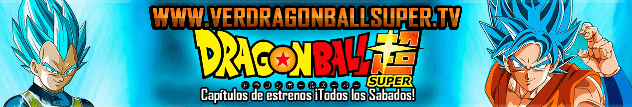 Dragon Ball Super Capítulos Completos