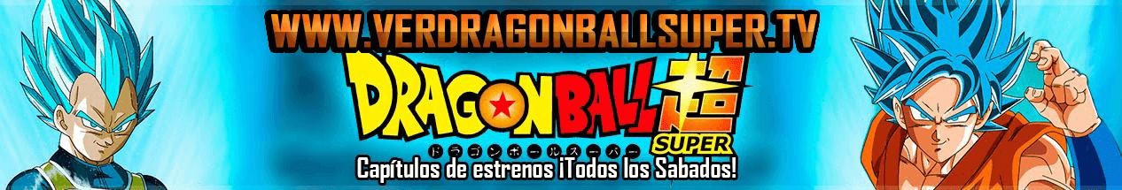 Dragon Ball Super Capítulos Completos