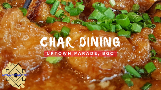 Char Dining in Uptown Parade, BGC