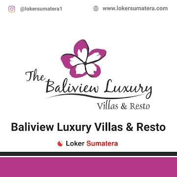 Lowongan Kerja Pekanbaru: Baliview Luxury Villas & Resto Mei 2021