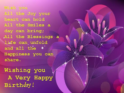 Happy Birthday Wishes And Quotes For the Love Ones: wish you all the joy your heart can hold