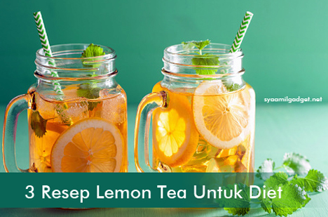 3 Resep Lemon Tea Untuk Diet