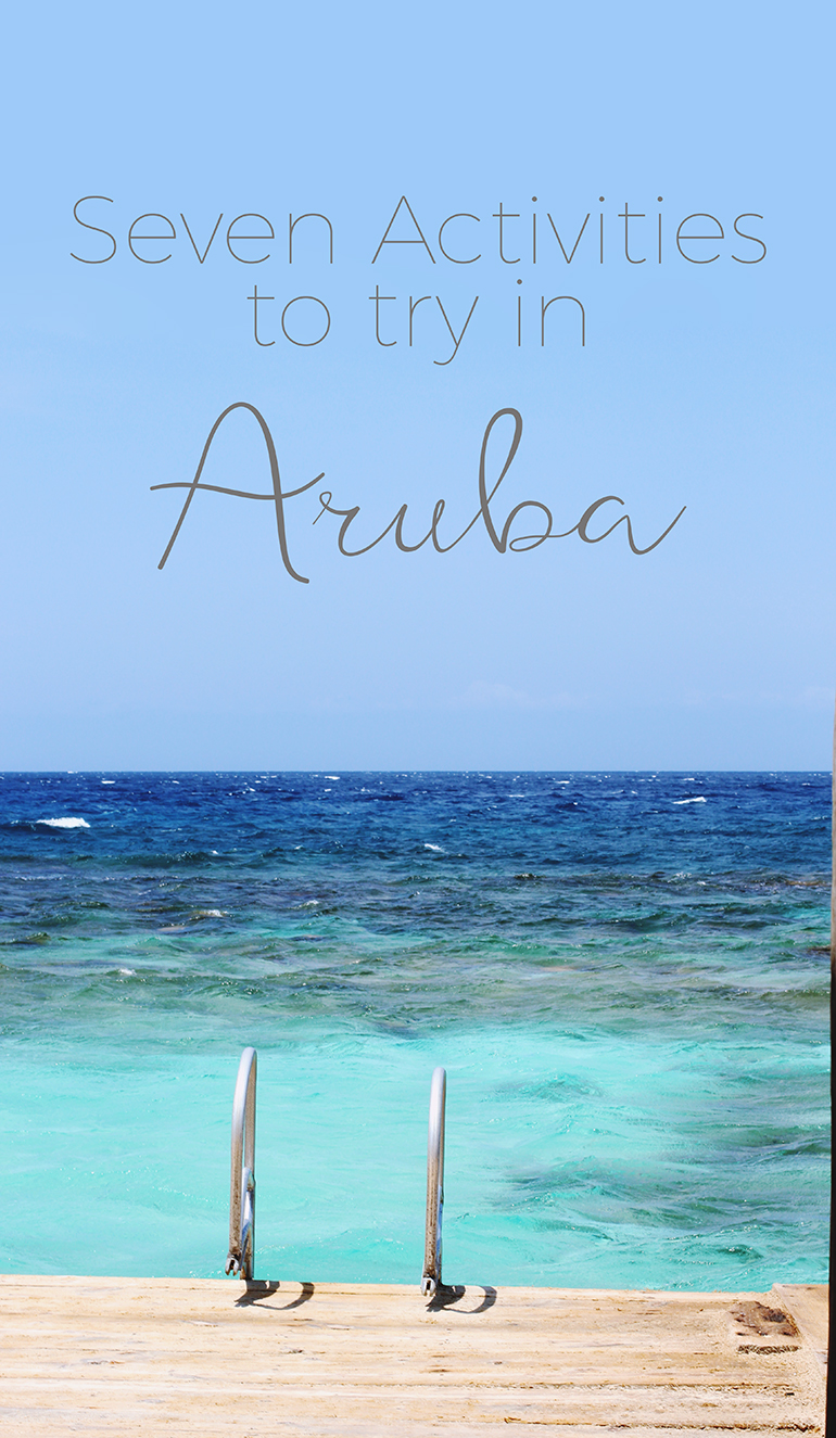 seven things to do in Aruba