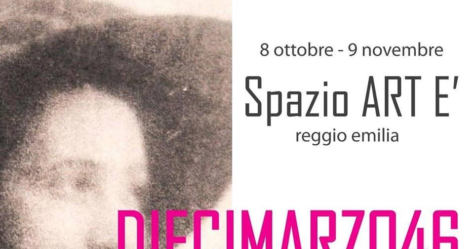 Diecimarzo46 - a Reggio Emilia