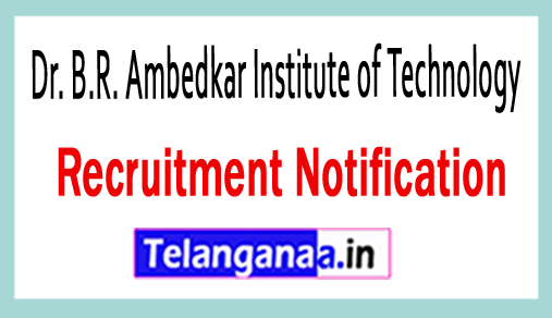 Dr. B.R. Ambedkar Institute of Technology DBRAIT Recruitment