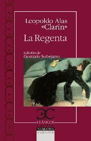 """""""La Regenta"""" de Leopoldo Alas  <<Clarín>>"""