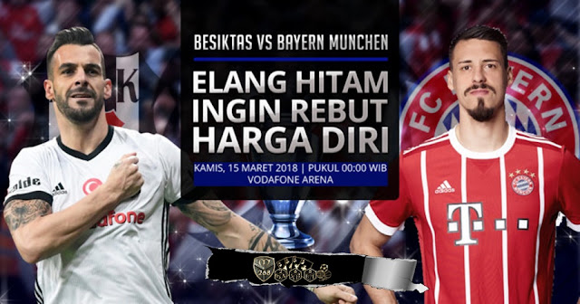 Prediksi Besiktas Vs Bayern Munchen, Kamis 15 Maret 2018 Pukul 00.00 WIB